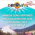 Carousel Alışveriş ve Yaşam Merkezi'nden Anneler Günü'nde Sürpriz Tatil Hediyesi