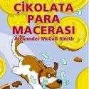 İş Kültür Yayınları Alexander McCall Smith Serisinden Çocuklar İçin İki Yeni Kitap…