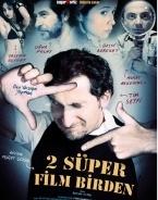2 Süper Film Birden