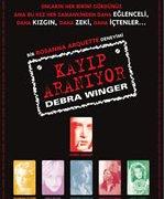 Kayıp, Aranıyor: Debra Winger