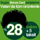 Vatan Bilgisayar'dan Bonus Card Sahiplerine % 28 indirim ve + 5 Taksit Fırsatı