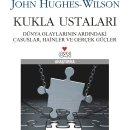John Hughes-Wilson`dan Casusluğun İçyüzü: Kukla Ustaları