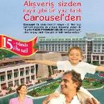 Carousel`in Kaçırılmayacak Yaz Kampanyası