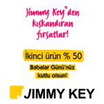 Jimmy Key`den En Baba Kampanya 2. Ürüne Yüzde 50 İndirim