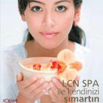 LCN'in yeni SPA serisi ile Cildinize SPA güzelliği