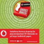 Vodafone Kırmızı Avantaj İle 81 İlde Yıl Boyu İndirim