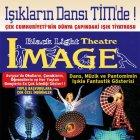 Image Black Light Theatre - Işıkların Dansı
