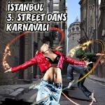 İstanbul 3. Street Dans Karnavalı