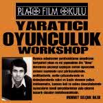 Yaratıcı Oyunculuk Workshop