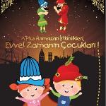 A Plus Alışveriş Merkezi Ramazan Ayında Evvel Zamanın Çocuklarını Ağırlıyor