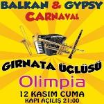 Balkan - Gypsy Carnaval: Gırnata Üçlüsü