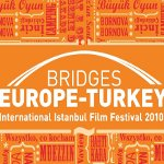 29. Uluslararası İstanbul Film Festivali - `Bridges Europe – Turkey` - 13 Nisan Programı
