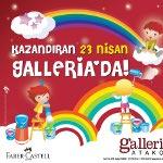 23 Nisan Galleria`da Kutlanıyor...