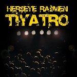 Herşeye Rağmen Tiyatro - Bahçelievler Belediyesi 4. Genç Sahne Tiyatro Festivali