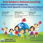 Sarıyer Belediyesi 5. Uluslararası Çocuk Şenliği