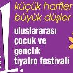 Küçük Harfler Büyük Düşler İstanbul 1.Uluslararası Çocuk ve Gençlik Tiyatro Festivali