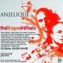 Anjelique`de Dünyaca Ünlü DJ`ler - The Shapeshifters