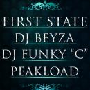 First State - Dj Beyza - Funky C - Peakload