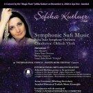 Şefika Kutluer, Senfonik Sufi müzik - Sema Gösterisi