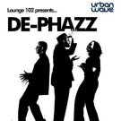 Lounge 102 presents: De-Phazz live