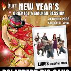 Burn Presents New Years Oriental & Balkan Session Dolapdere Big Gang & Luxus ile Yılbaşı