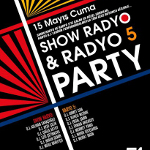 Radyo 5 - Show Radyo Dj`leri İle Parti