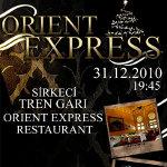 2011 Sirkeci Tren Garı Orient Express Yılbaşı Yemek + Party