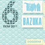 Bazuka - Travma