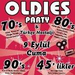 70`s 80`s 90`s Oldies Party and Türkçe Nostalji