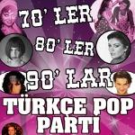 70`ler 80`ler 90`lar Türkçe Pop Parti - DJ Hakan Küfündür