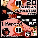 Dj Hakan Küfündür`le 70`lerden 2000`lere Türkçe Pop Party