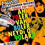 Ah 70ler, vah 80ler, neydi o 90lar Türkçe Pop Parti