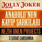 Anadolu`nun Kayıp Şarkıları - Nezih Ünen Projects