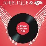 Anjelique - 45'lik