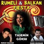Balkan Fiesta: Yasemin Göksu & Murat Balkan & Ömür Küçükler