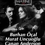 Burhan Öcal - Murat Uncuoğlu - Canan Anderson