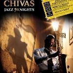 Chivas Jazz Knights Serisi Salon´un Açılış Gecesi ile Başlıyor