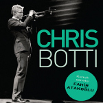 Chris Botti - Fahir Atakoğlu