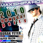 2010 New Year Party - Dj Burak Yeter