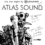 City Star Nights by Converse 27: Atlas Sound