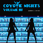 Coyote Nights Volume 3
