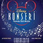 Disney Konseri - Filmlerden Sihirli Müzikler