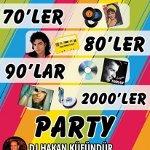 DJ Hakan Küfündür`le 70`ler 80`ler 90`lar 2000`ler Party