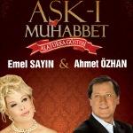 Emel Sayın - Ahmet Özhan