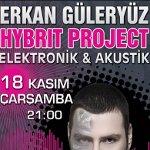 Erkan Güleryüz Hybrit Project : Elektronik & Akustik
