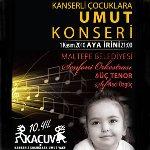 Kanserli Çocuklara Umut Konseri