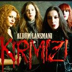Kırmızı - Albüm Lansman