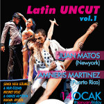 Latin Uncut Vol.1 - Juan Matos
