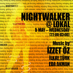 Night Walker@Lokal