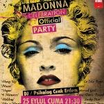 "Psikolog Dj`den Madonna Kutlaması ""Madonna Celebratıon Offıcıal Party"""